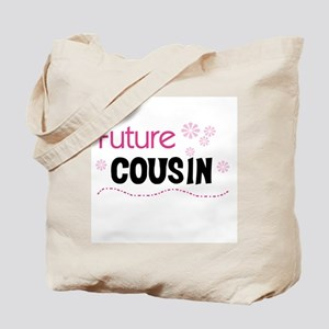 Future Cousin (pink) Tote Bag
