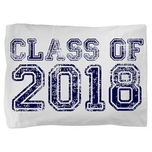 Class of 2018 Pillow Sham