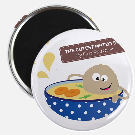 The cutest matzo ball-my first passover Magnet