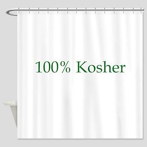 hundred percent kosher Shower Curtain