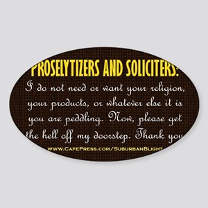 No Soliciting Get The Hell Off 3x5 Sticker (Oval)