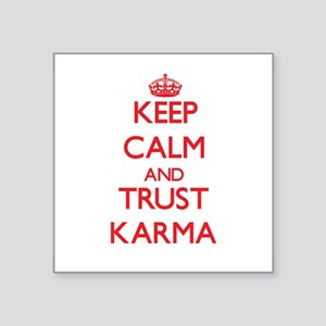 Keep Calm and TRUST Karma Sticker