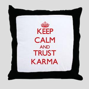 Keep Calm and TRUST Karma Throw Pillow