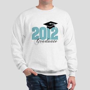 2012 graduate color aqua Sweatshirt