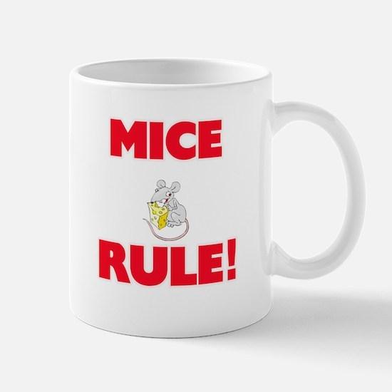 Mice Rule! Mugs