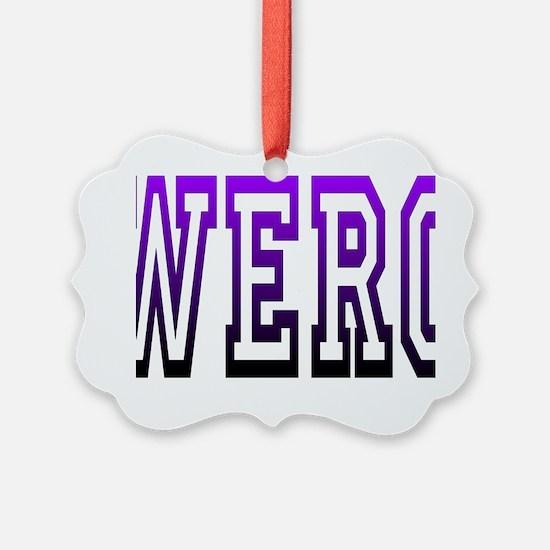 werq Ornament