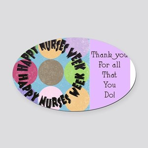 happy nurses week big polka dots Oval Car Magnet