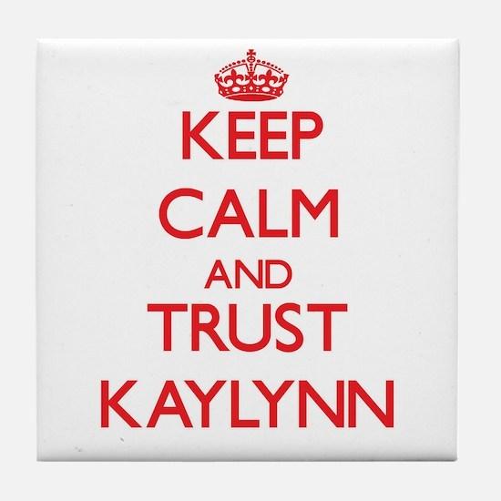 Keep Calm and TRUST Kaylynn Tile Coaster