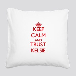 Keep Calm and TRUST Kelsie Square Canvas Pillow