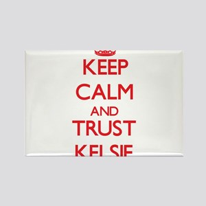 Keep Calm and TRUST Kelsie Magnets