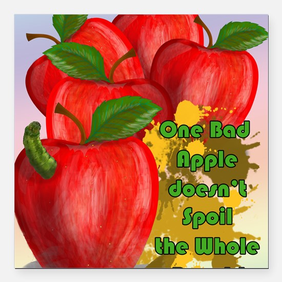 """ONE-BAD-APPLE-16x20-SMAL Square Car Magnet 3"""" x 3"""""""