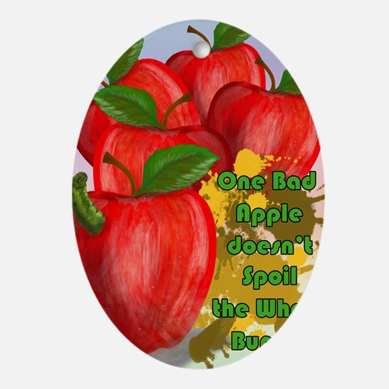 ONE-BAD-APPLE-16x20-SMALL-POSTER-_pr Oval Ornament