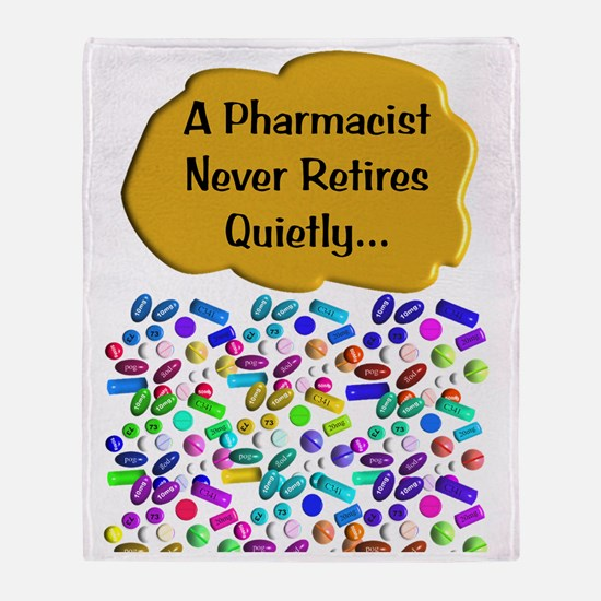 A pharmacist never retires quietly Throw Blanket