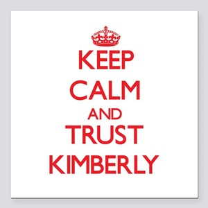 """Keep Calm and TRUST Kimberly Square Car Magnet 3"""""""