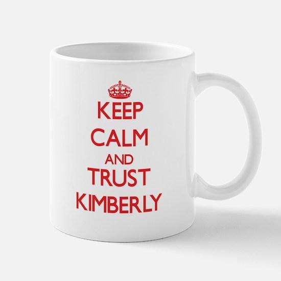 Keep Calm and TRUST Kimberly Mugs