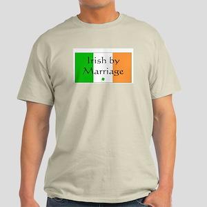Irish by Marriage Light T-Shirt