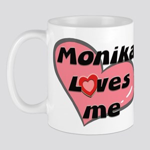 monika loves me  Mug