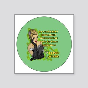 "BAD-PICK-UP-LINES-3-INCH-BU Square Sticker 3"" x 3"""