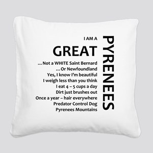 I am a Great Pyrenees Square Canvas Pillow