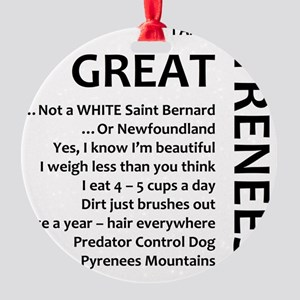 I am a Great Pyrenees Round Ornament