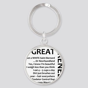 I am a Great Pyrenees Round Keychain
