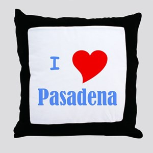 I Love Pasadena Throw Pillow