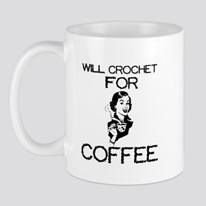 Will Crochet for Coffee Mug