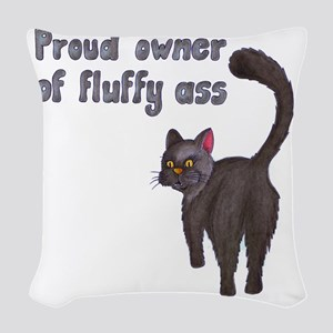 Fluffy ass Woven Throw Pillow