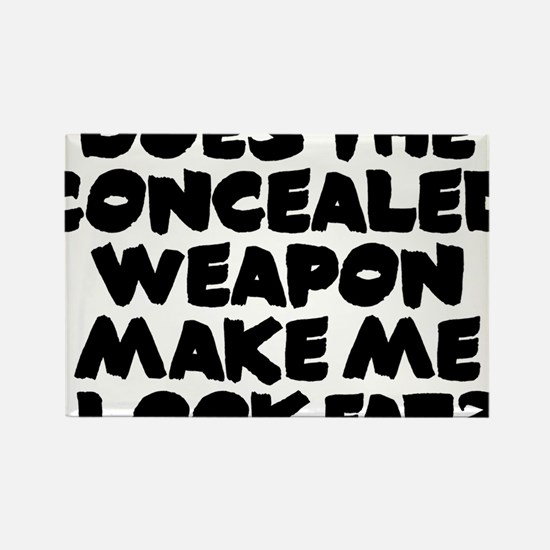 Does The Concealed Weapon btn Rectangle Magnet