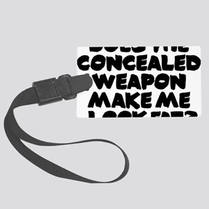 Does The Concealed Weapon Make M Large Luggage Tag