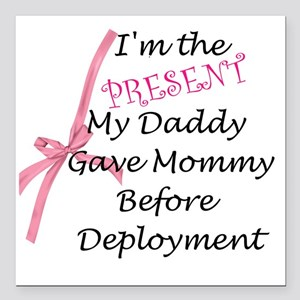 """Present from Daddy-Girl Square Car Magnet 3"""" x 3"""""""