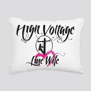 high voltage line wife w Rectangular Canvas Pillow