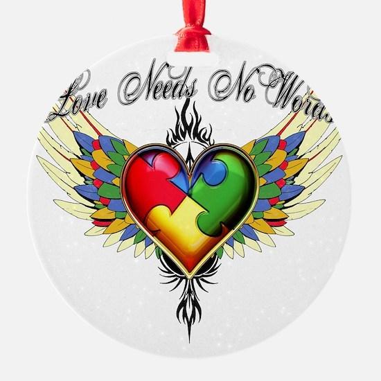 autism - Love Needs No Words Ornament