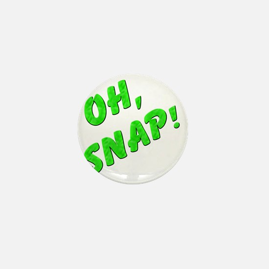 Oh, Snap! Mini Button