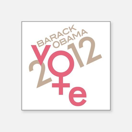 """Women Vote Obama Square Sticker 3"""" x 3"""""""