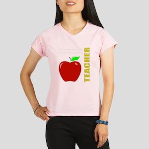 God, Teachers, apples Performance Dry T-Shirt