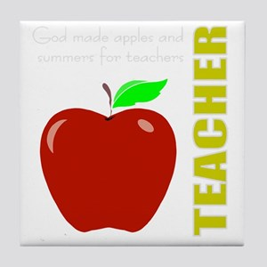 God, Teachers, apples Tile Coaster