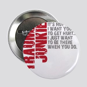 "Trauma New DARK 2.25"" Button"