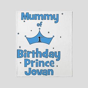 ofthebirthdayprince_mommy_JOVAN Throw Blanket
