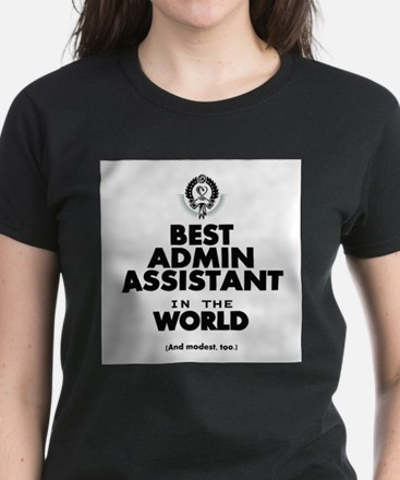 The Best in the World – Admin Assistant T-Shirt