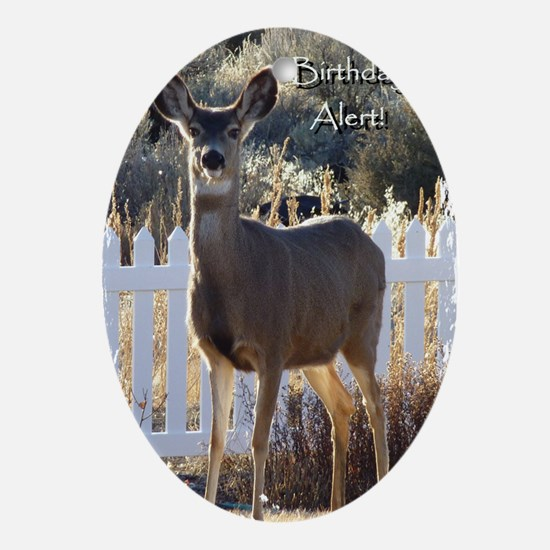 Birthday Alert Doe Deer Oval Ornament