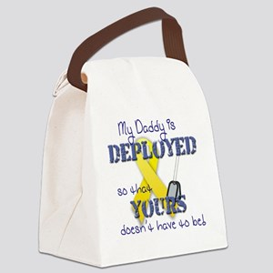 Daddy is Deployed Canvas Lunch Bag