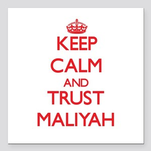 """Keep Calm and TRUST Maliyah Square Car Magnet 3"""" x"""