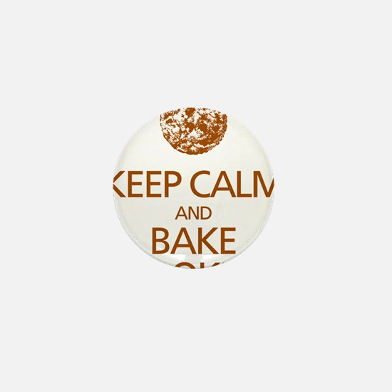 Keep Calm Bake Cookies2 copy Mini Button