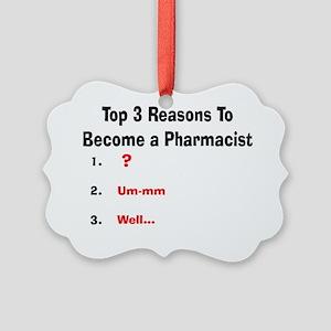 Pharmacist Humor Picture Ornament
