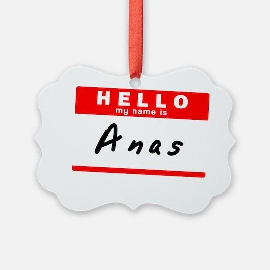 Anas Ornament