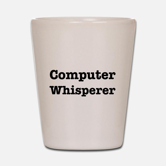 Computer Whisperer Shot Glass