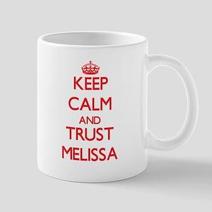 Keep Calm and TRUST Melissa Mugs