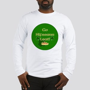TO-HELL-WITH-YOU-BUTTON Long Sleeve T-Shirt