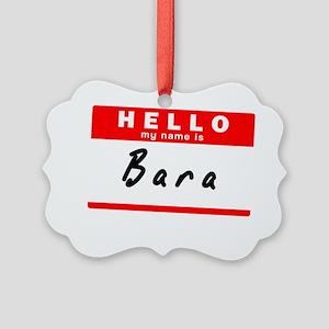 Bara Picture Ornament